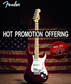 Fender Hot Promotion Offering