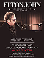 ELTON JOHN ALL THE HITS TOUR LIVE IN BANGKOK