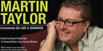 MARTIN TAYLOR Exclusively (A)-LIVE in BKK